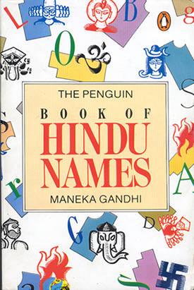Maneka Gandhi's Book of Hindu Names